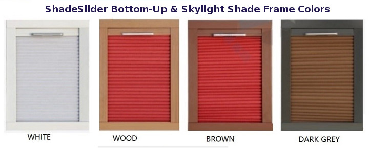 bottom-up window blind and skylight frame colors